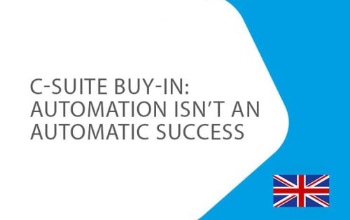 C-suite-buy-in-automation-isn't-an-automatic-success