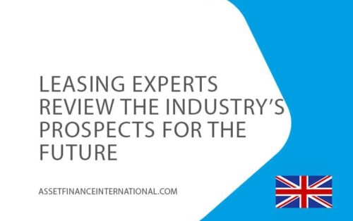 27feb-leasing-experts-reviwe-the-industrys-prospects-for-the-future-AssetFinanceInternational
