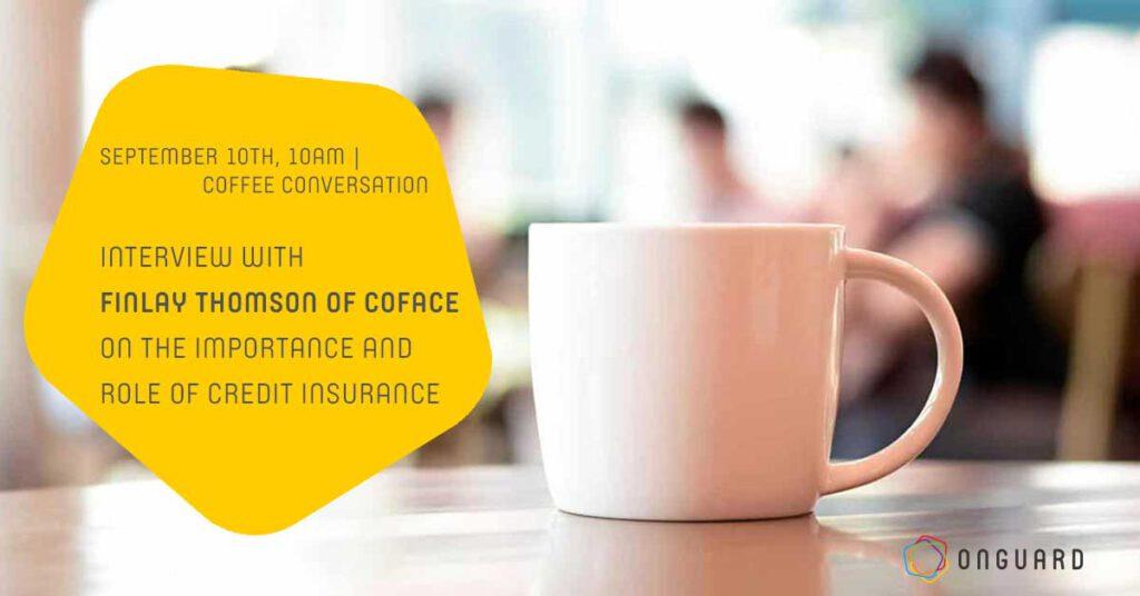Coffee Conversation Finlay Thomson Coface