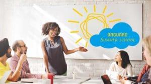 Onguard Summer School