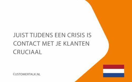 17sept-juist-tijdens-een-crisis-is-contact-met-je-klanten-cruciaal-customertalk-NL