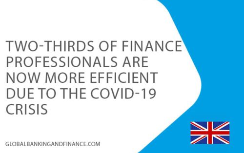 30-sept-two-third-finance-professionals-are-more-efficient-due-covid19-globalbankingandfinance-UK