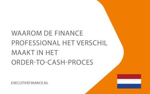 30-sept-waarom-finance-professional-het-verschil-maakt-in-ordertocash-proces-executivefinance-NL