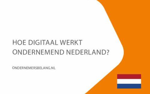14-juli-hoe-digitaal-werkt-ondernemend-nederland-ondernemersbelang-nl-