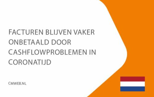 8-sept-facturen-blijven-vaker-onbetaald-door-cashflowproblemen-in-cornatijd-cmweb-NL