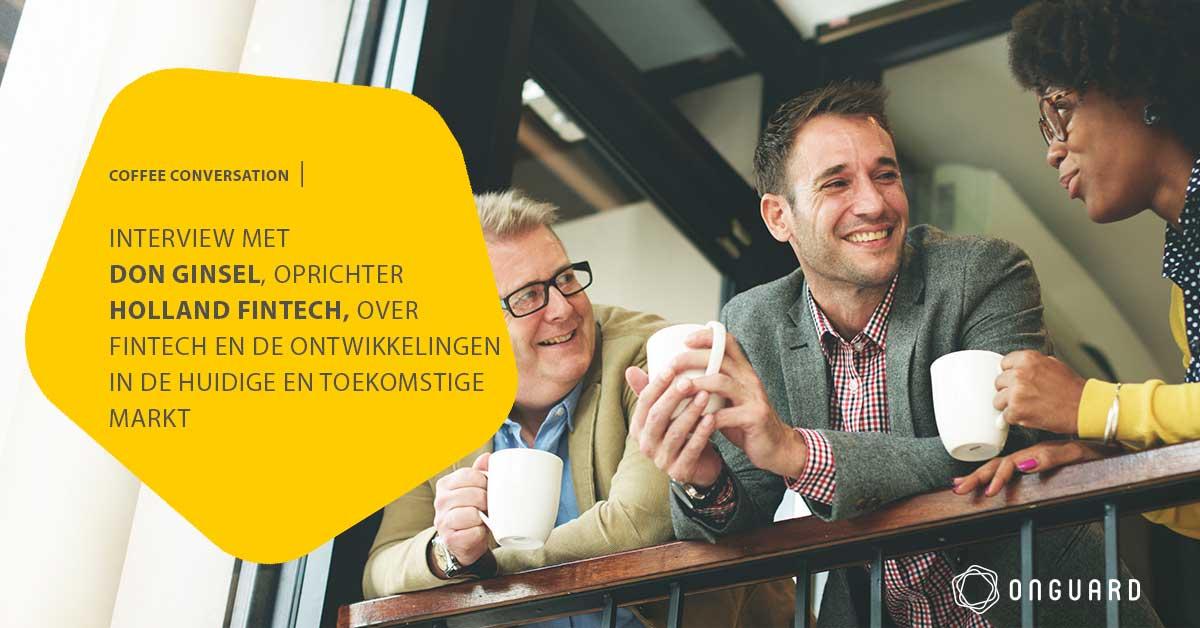 Onguard Coffee conversation Holland Fintech